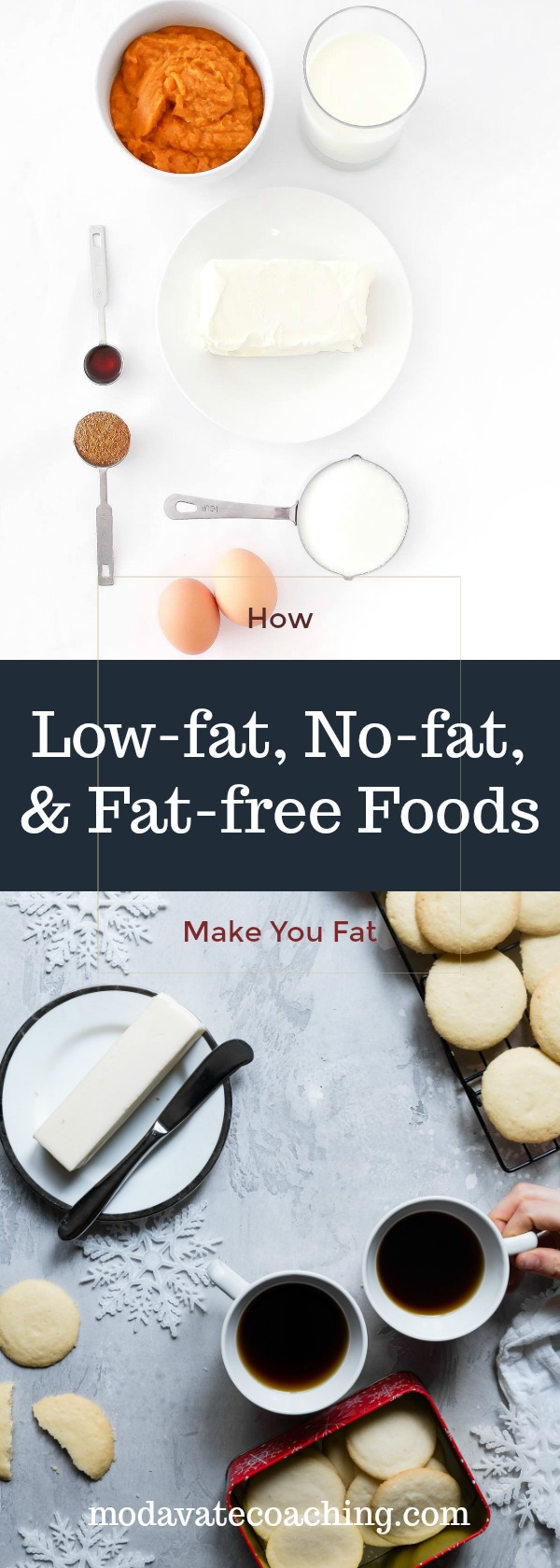 How Low-fat, No-fat, & Fat-free Foods Will Make You Fat
