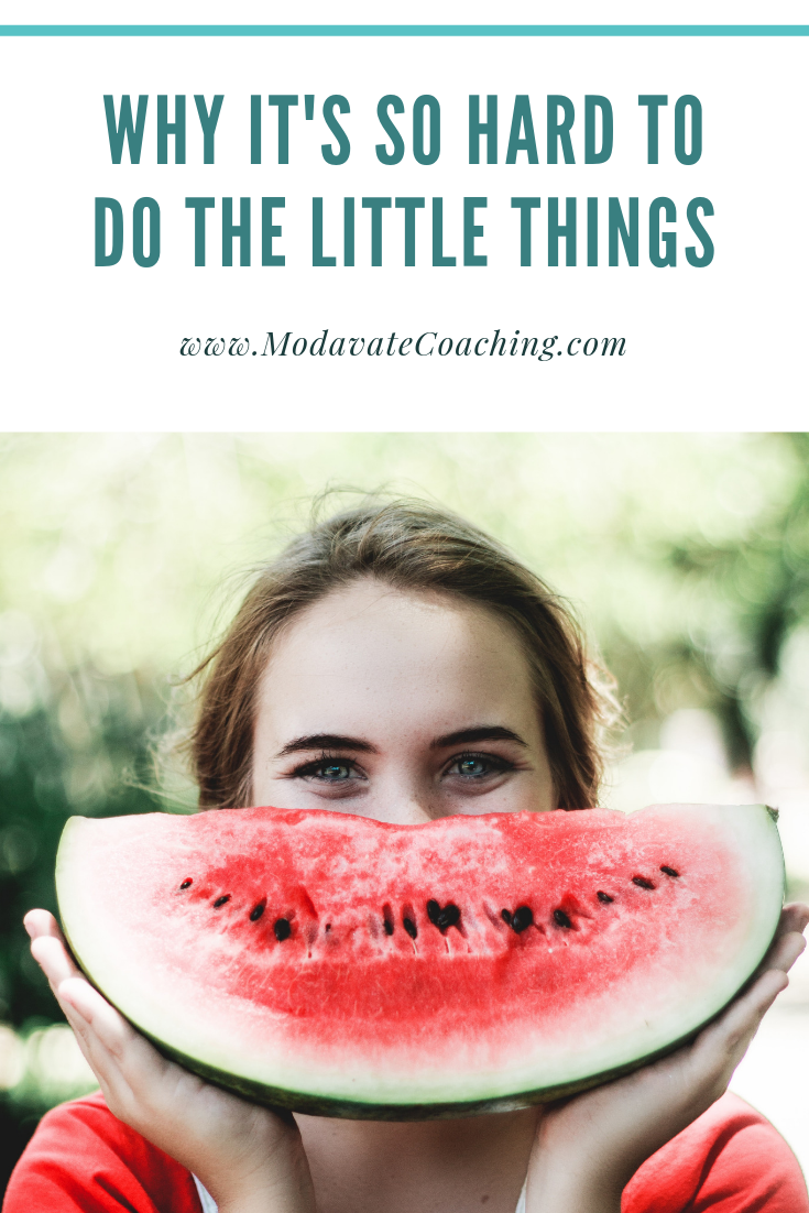 Why it's so hard to do the little things